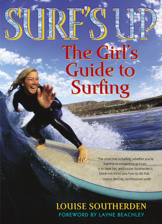 Surf's Up by Louise Southerden