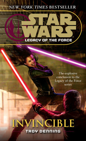 Invincible: Star Wars Legends (Legacy of the Force) by Troy Denning