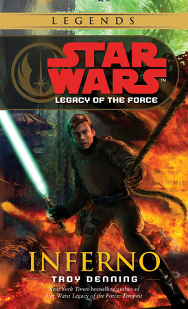 Inferno: Star Wars (Legacy of the Force) by Troy Denning