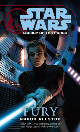 Star Wars: Legacy of the Force: Fury by Aaron Allston