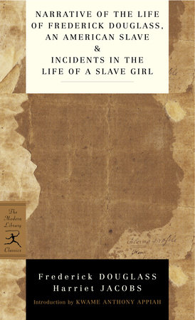 Narrative of the Life of Frederick Douglass, an American Slave & Incidents in the Life of a Slave Girl by Harriet Jacobs and Frederick Douglass
