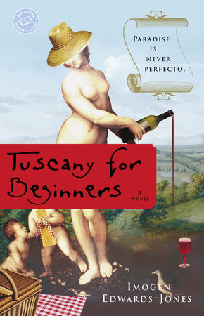 Tuscany for Beginners by Imogen Edwards-Jones