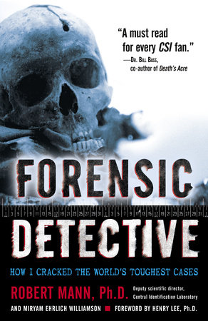 Forensic Detective by Miryam Williamson and Robert Mann