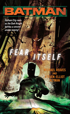 Batman(R): Fear Itself by