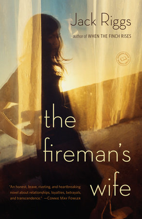 The Fireman's Wife by Jack Riggs