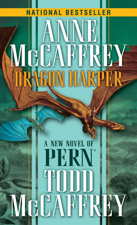 Dragon Harper by Todd J. McCaffrey and Anne McCaffrey