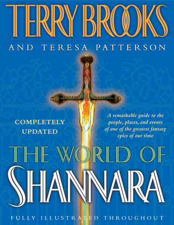 The World of Shannara by Teresa Patterson and Terry Brooks