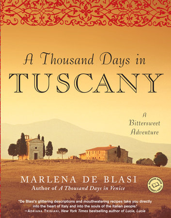 A Thousand Days in Tuscany by