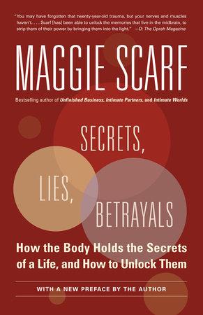 Secrets, Lies, Betrayals by