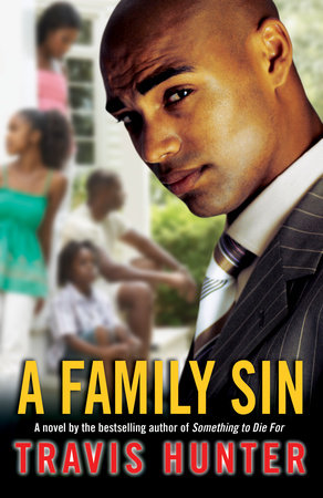 A Family Sin by Travis Hunter