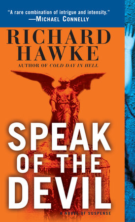 Speak of the Devil by Richard Hawke