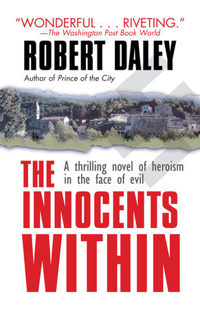 The Innocents Within by Robert Daley