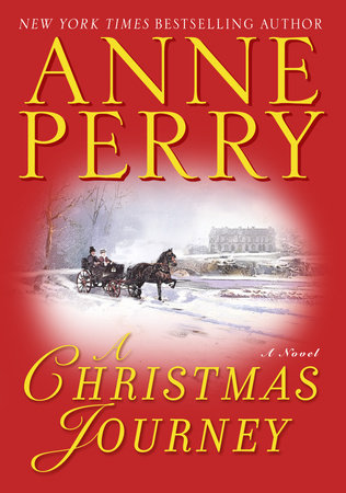 A Christmas Journey by Anne Perry