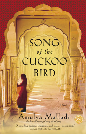 Song of the Cuckoo Bird by Amulya Malladi