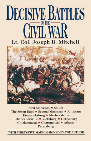 Decisive Battles of the Civil War by