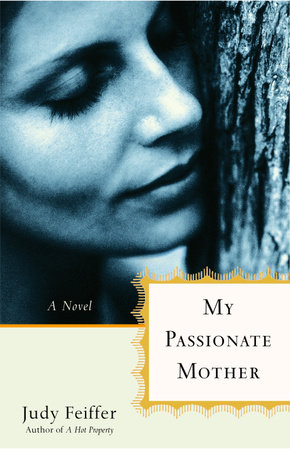 My Passionate Mother by