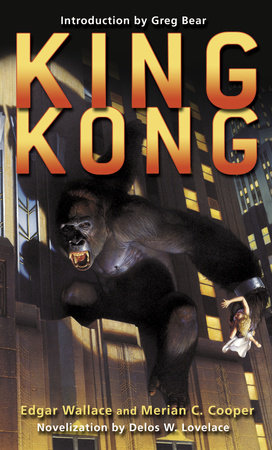 King Kong by Merian C. Cooper and Edgar Wallace