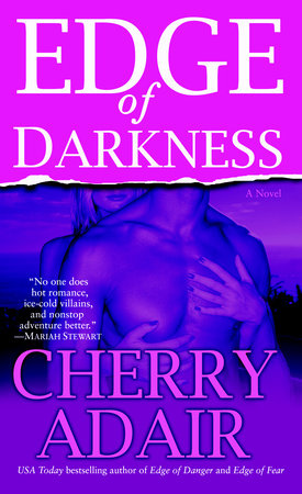 Edge of Darkness by Cherry Adair