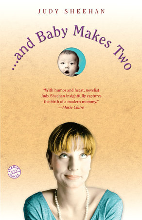 . . . and Baby Makes Two by Judy Sheehan