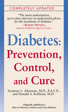 Diabetes: Prevention, Control, and Cure by