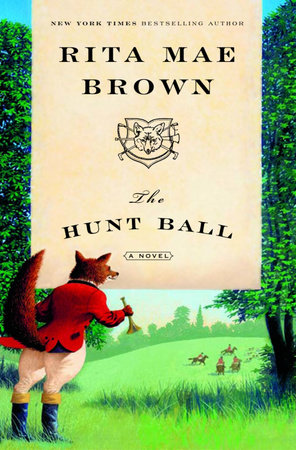 The Hunt Ball by Rita Mae Brown