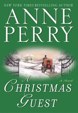 A Christmas Guest by Anne Perry