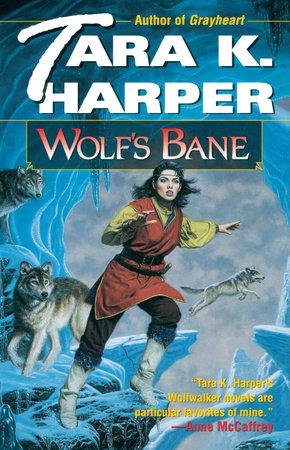 Wolf's Bane by Tara K. Harper