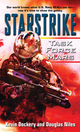 Starstrike: Task Force Mars by Douglas Niles and Kevin Dockery