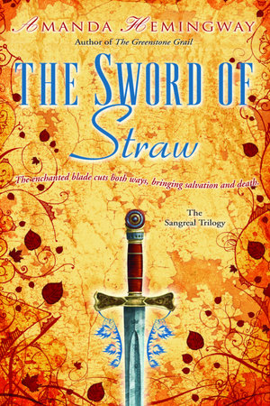 The Sword of Straw by Amanda Hemingway