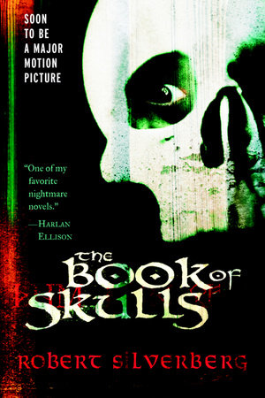 The Book of Skulls by Robert Silverberg