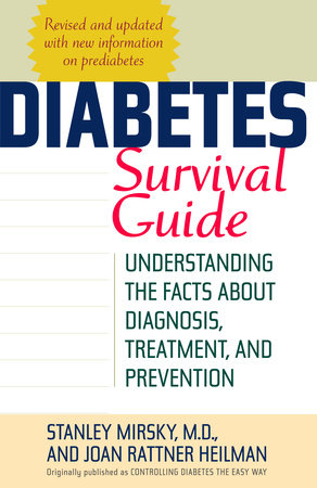 Diabetes Survival Guide by Joan Heilman and Stanley Mirsky