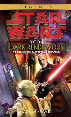 Star Wars: Yoda: Dark Rendezvous by Sean Stewart