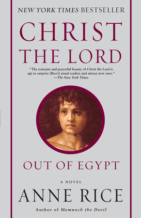 Christ the Lord: Out of Egypt by