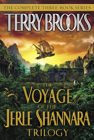 The Voyage of the Jerle Shannara Trilogy by