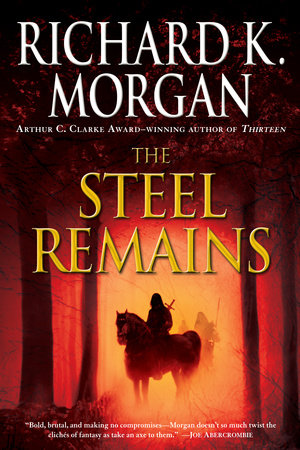 The Steel Remains by