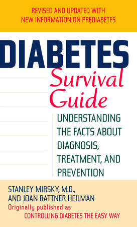 Diabetes Survival Guide by Stanley Mirsky and Joan Heilman