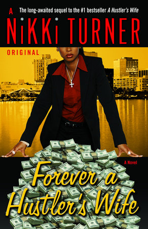 Forever a Hustler's Wife by