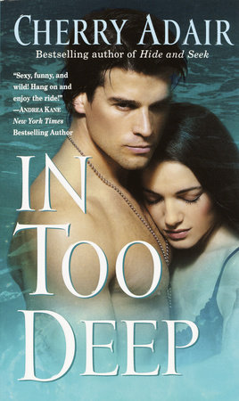 In Too Deep by