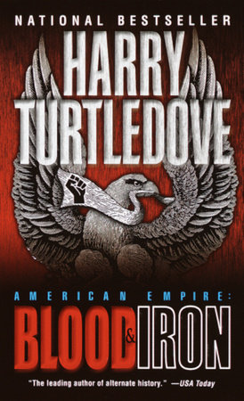 Blood and Iron (American Empire, Book One) by