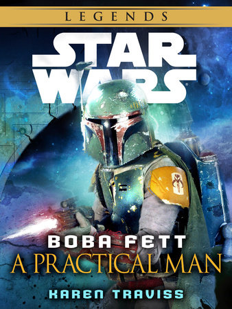 Boba Fett: A Practical Man: Star Wars (Short Story) by Karen Traviss