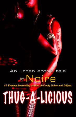 Thug-A-Licious by