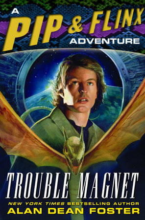 Trouble Magnet by Alan Dean Foster