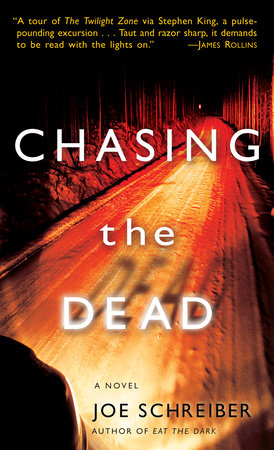 Chasing the Dead by
