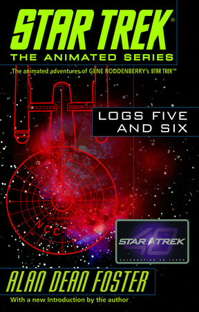 Star Trek Logs Five and Six by Alan Dean Foster