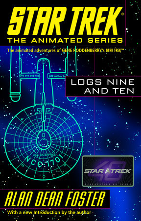 Star Trek Logs Nine and Ten by Alan Dean Foster