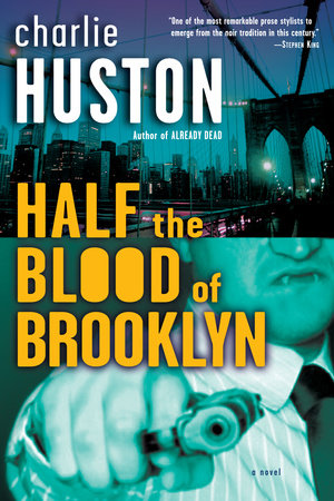 Half the Blood of Brooklyn by