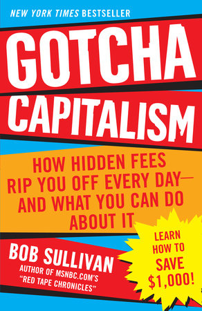 Gotcha Capitalism by