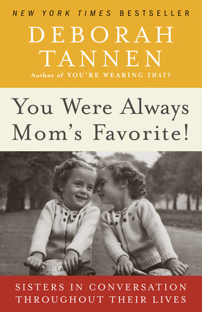 You Were Always Mom's Favorite! by