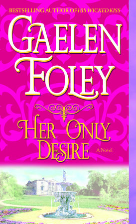 Her Only Desire by Gaelen Foley