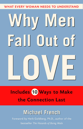 Why Men Fall Out of Love by Michael French